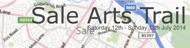 Sale Arts Trail, 12th & 13th July 2014